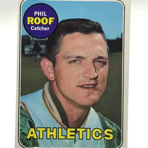 Lot # 274 1969 Topps PHIL ROOF