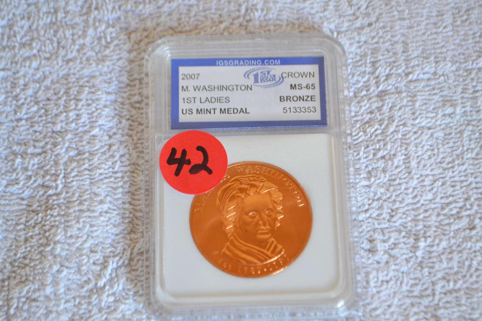 Lot # 42 2007 M. WASHINGTON 1ST LADIES US MINT BRONZE MEDAL IGS GRADED MS65