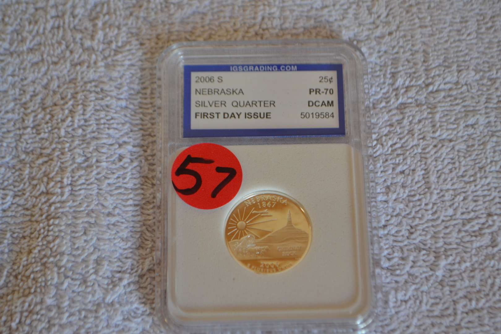 Lot # 57 2006 S NEBRASKA 1ST DAY ISSUE SILVER QUARTER IGS GRADED PR70