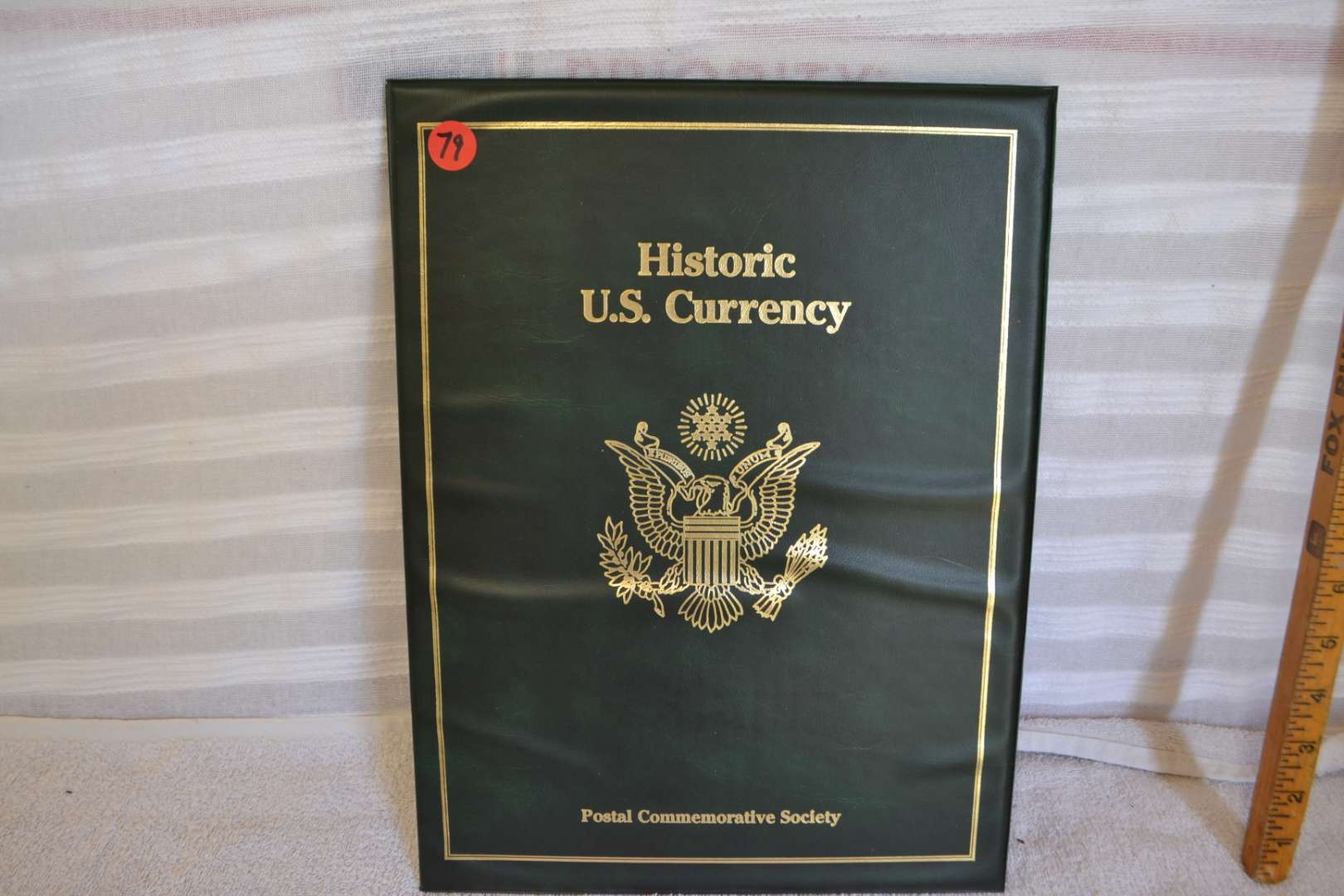 Lot # 79 HISTORIC US CURENCY POSTAL COMMEMORATIVE SOCIETY