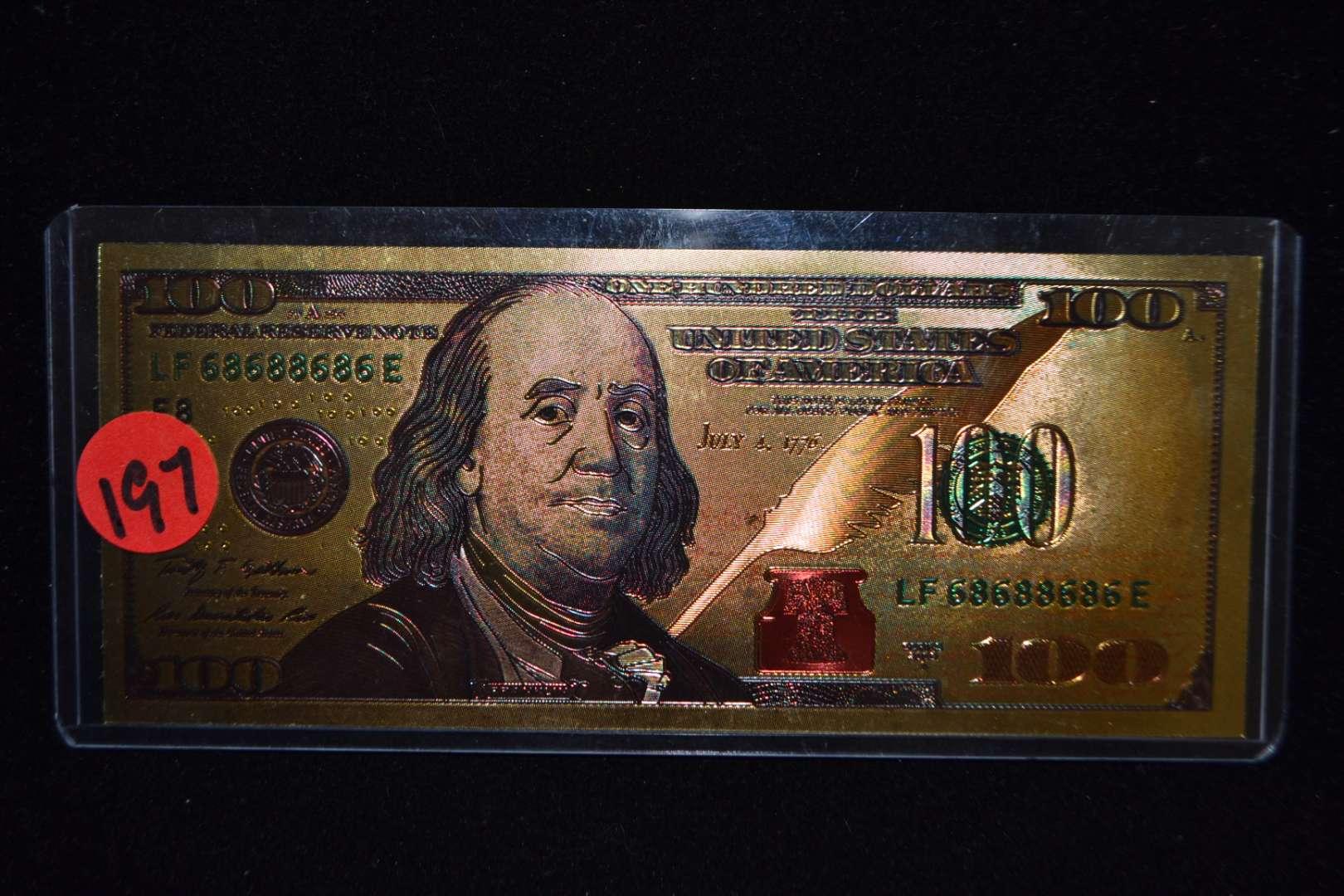 Lot # 197 GOLD $100 BILL
