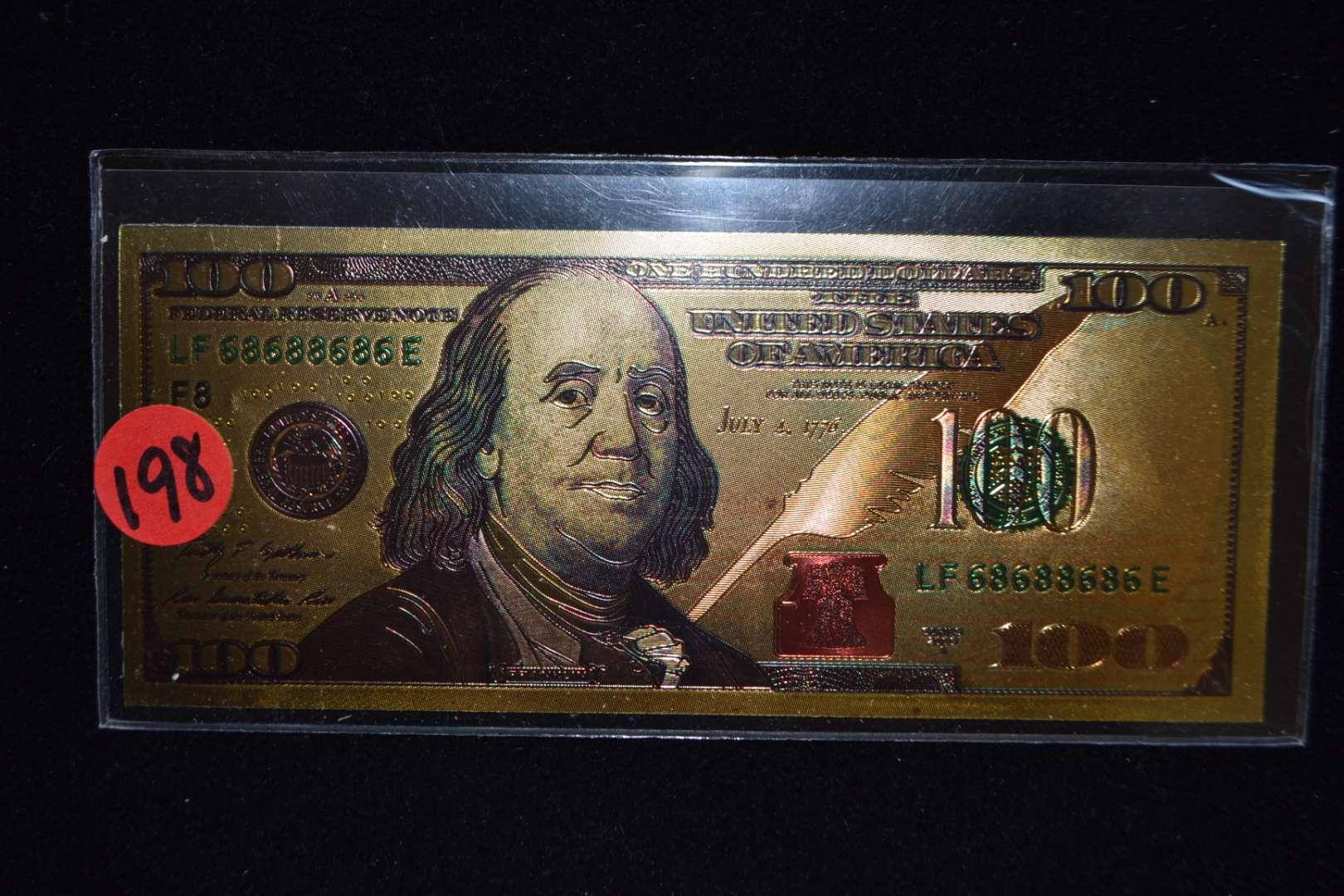 Lot # 198 GOLD $100 BILL
