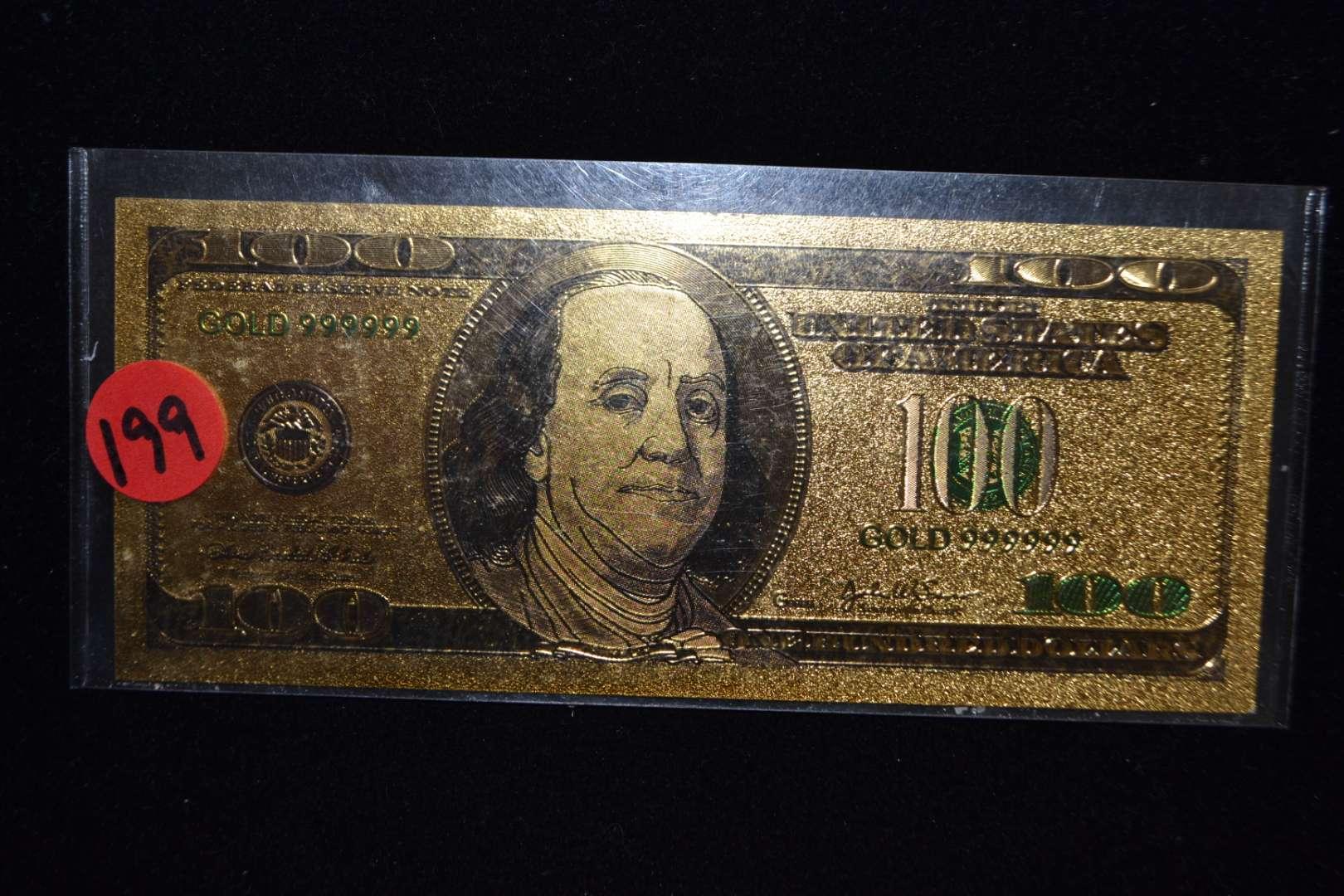 Lot # 199 24KT GOLD $100 DOLLAR BILL