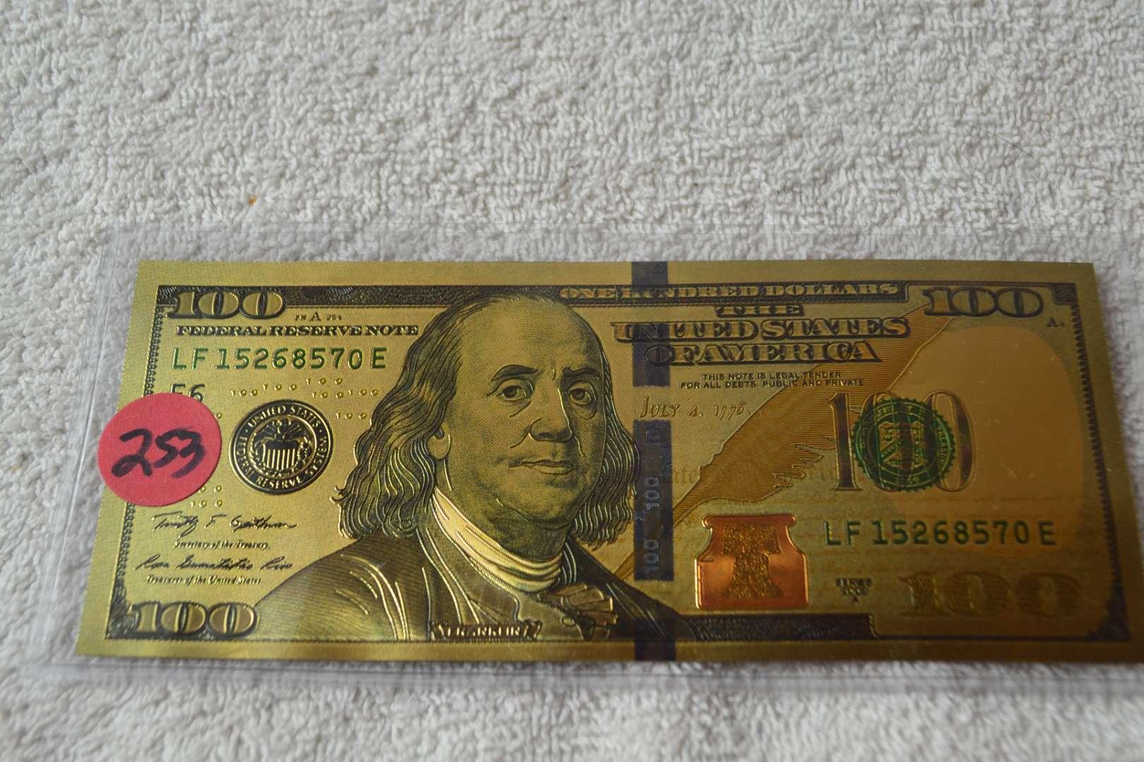 Lot # 253 GOLD FOIL $100 DOLLAR BILL