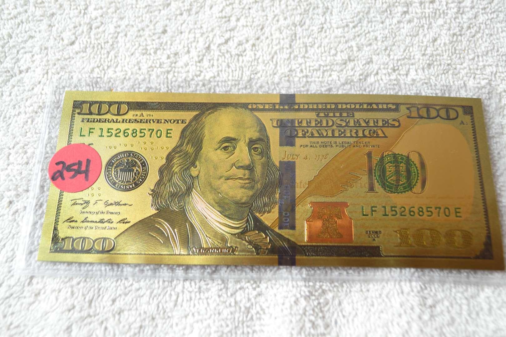 Lot # 254 GOLD FOIL $100 DOLLAR BILL