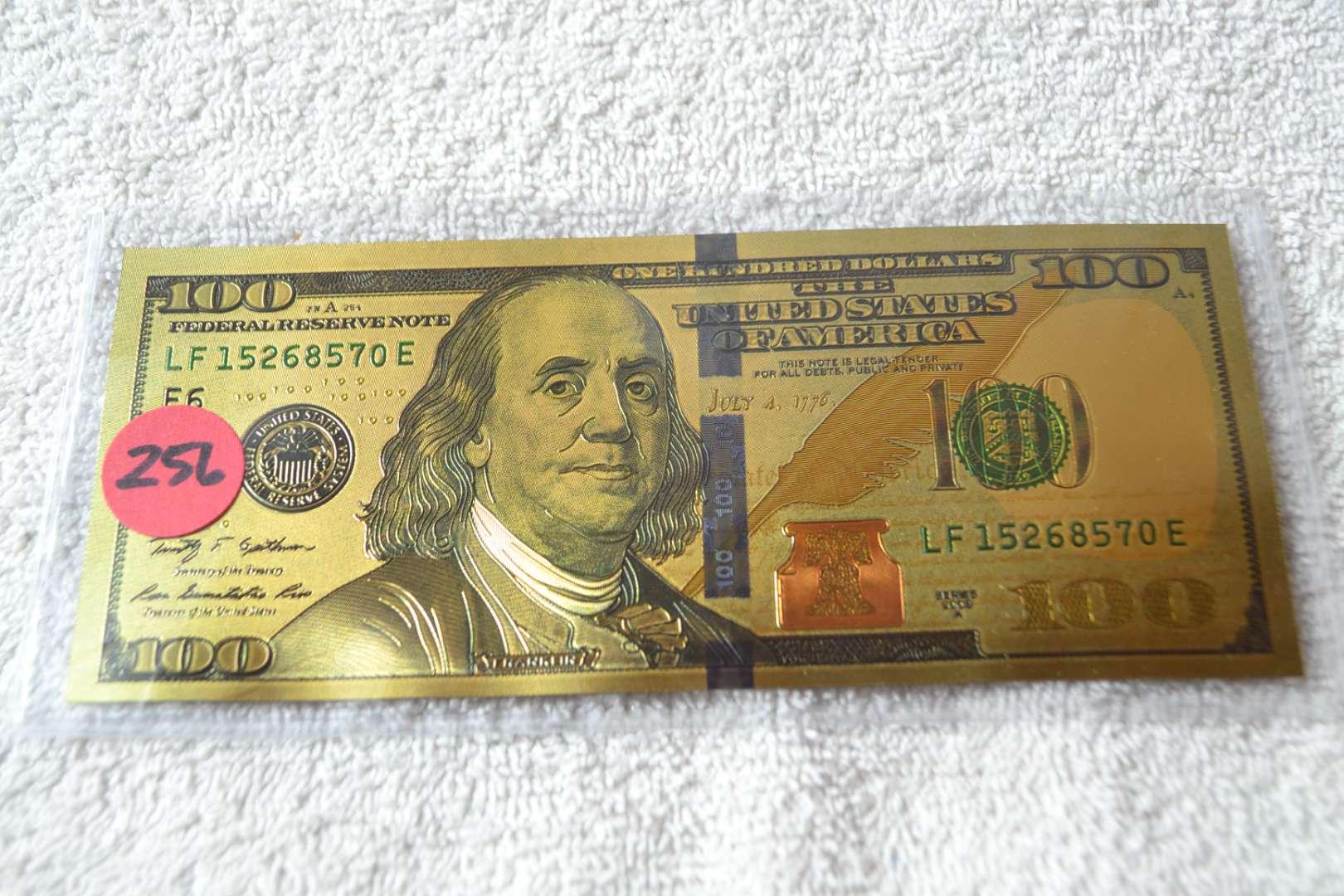 Lot # 256 GOLD FOIL $100 DOLLAR BILL