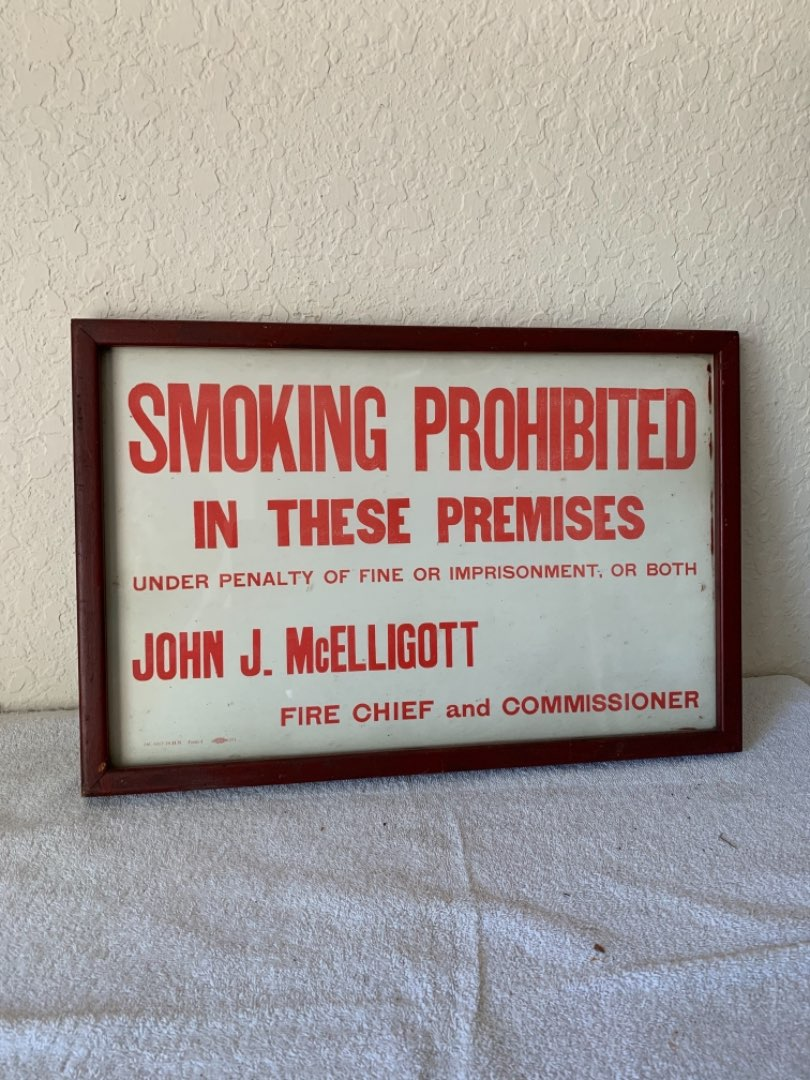 Lot # 254 Vintage No Smoking Sign Probably From New York. See Below