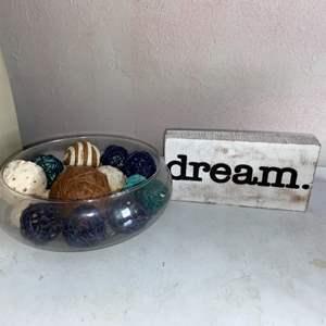 Lot # 242 Hone Decor (Dream Sign & Bowl)
