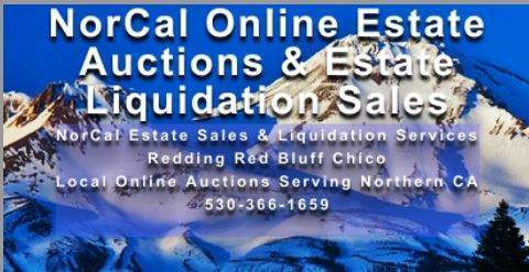NorCal Online Estate Auction Northern Ca Estate Liquidation Sales Senior Downsizing Redding Red Bluff Chico
