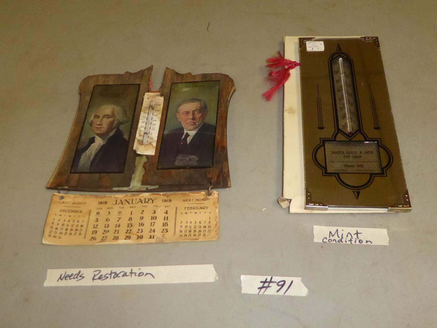 Lot # 91 - Antique 1919 Presidential Thermometer Calendar Cottonwood, Ca. & Vintage Shasta Glass & Auto Top Shop Thermometer  (main image)