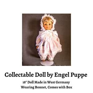 Lot # 75 - Collectable Doll with Classic Bonnet, Circa 1989, by Engel Puppe. (Auction Item)