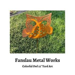 "Lot # 79 - Fanslau Metal Works Creation - 12"" Yard Art, a Colorful Owl (Auction Item)"