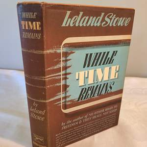 Lot # 130 - While Time Remains 1946 FIRST EDITION Book