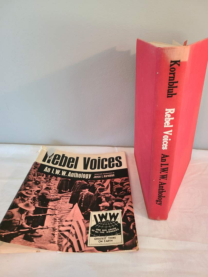 Lot # 170 - Book * Rebel Voices - An I.W.W. Anthology (main image)