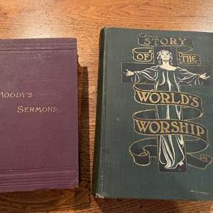 Lot # 235 - Vintage Books * Moodys Sermons * Story of Worlds Worship
