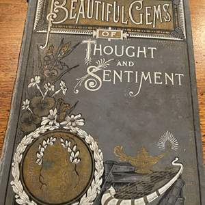Lot # 238 - Very Old Beautiful of Gems of Thought and Sentiment Book * 1890