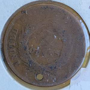 Lot 43 - RARE US 2 Cent, holed (search all the reasons coins were holed, including nailing up for good luck.